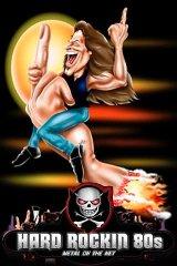 Hard Rockin 80s pps hard