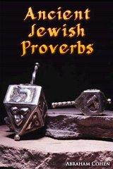Ancient Jewish Proverbs jewish proverbs