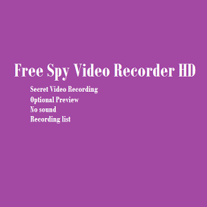 Free Spy Secret Video Recorder camera and video recorder free download
