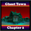 Ghost Town: Chapter 2
