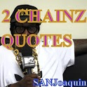 2 Chainz Quotes chainz game