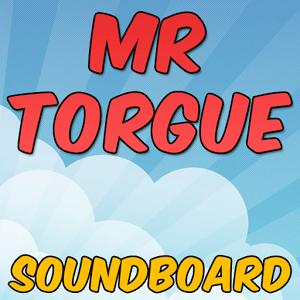 MR TORGUE SOUNDBOARD
