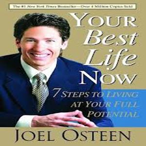 YOUR BEST LIFE NOW JOEL OSTEEN