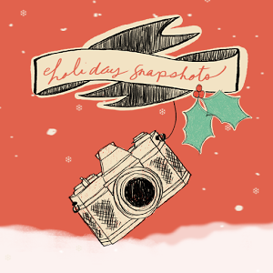 Holiday Snapshot snapshot video