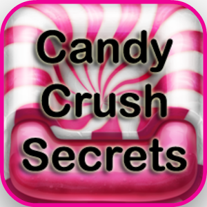 Candy Crush Saga Secrets Guide