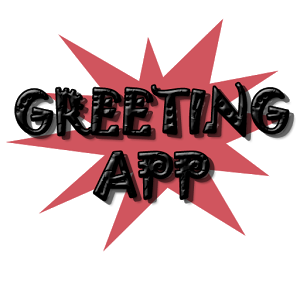 Greeting App greeting images quote