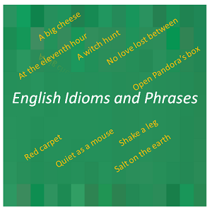 Idioms And Phrases phrases