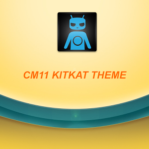 CM11 KITKAT CM10.2/10.1/ THEME