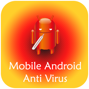 Mobile Android Anti Virus