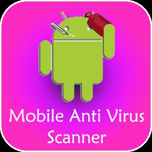Mobile Anti Virus Scanner