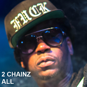 2 Chainz All chainz game