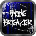 Phone Breaker