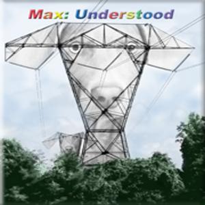 Max Understood