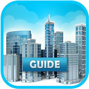 Guide for SimCity BuildIt Free