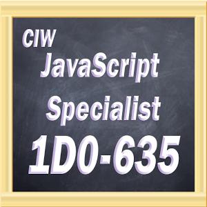 CIW JavaScript 1D0-635 javascript