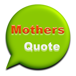 Mothers Quote backgrounds mothers ringtone