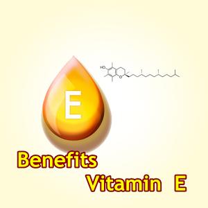 benefits vitamin e cutter slice vitamin