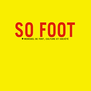 SO FOOT Mag. foot youtube