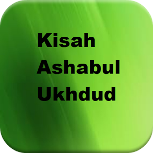 Kisah Ashabul Ukhdud
