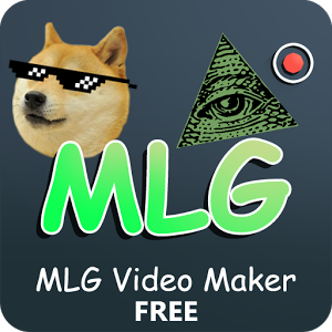 MLG Video Maker