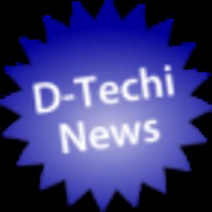 D-Techi News