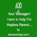 ADD And Your Teenager