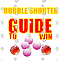 BUBBLE SHOOTER GUIDE TO WIN