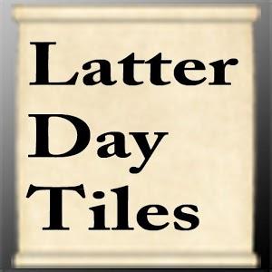 Latter Day Tiles