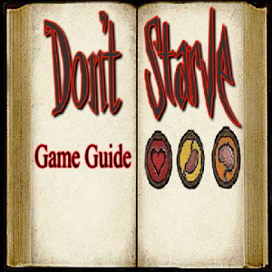 Survival Guide Don`t Starve