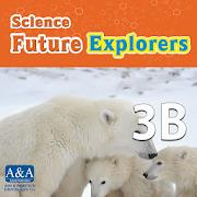Science Future Explorers 3B
