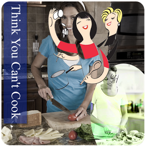 Think You Can`t Cook