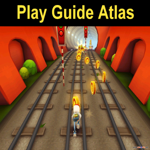 Subway Surfers Play Guide