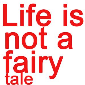 Life is not a fairy tale Book1 fairy life theme