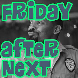 Friday After Next Soundboard