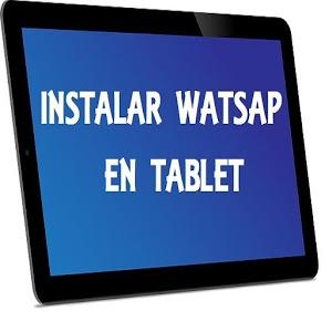 Instalar wasap en tablet