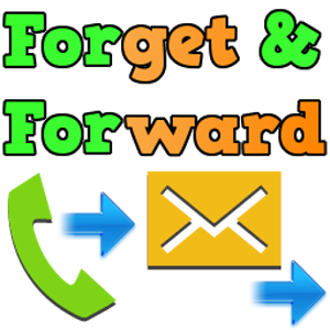 Forget and Forward (Call, SMS)