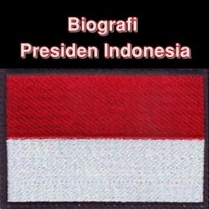 Biografi Presiden Indonesia biografi