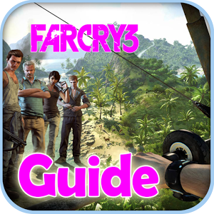 Best Guide for Far Cry 3