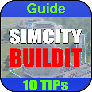 TIPS FOR SIMCITY BUILDIT