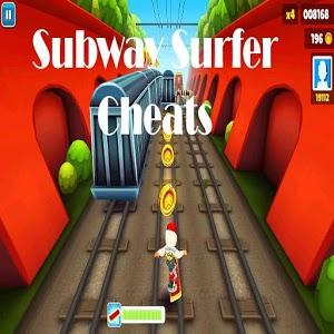 Subway Surfer Cheats