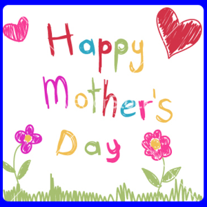Mother`s Day eCards & Greeting