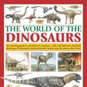 The World of the Dinosaurs : A