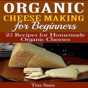 Organic Cheese Making