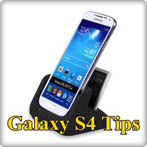 Galaxy S4 Tips
