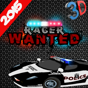 Police Racer : Racer Wanted