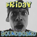 Friday Soundboard