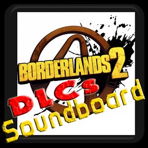 Borderlands 2 DLC Soundboard