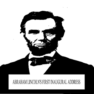 Lincoln`s First Inaugural