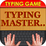 Typing Master - Word Typing Game , Word Game