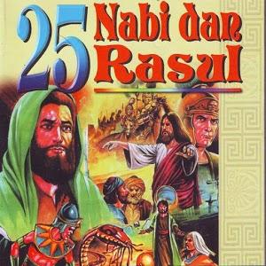 Kisah Hidup Para Nabi & Rasul